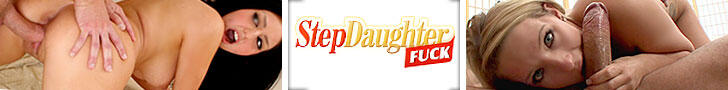 Join Step Daughter Fuck!